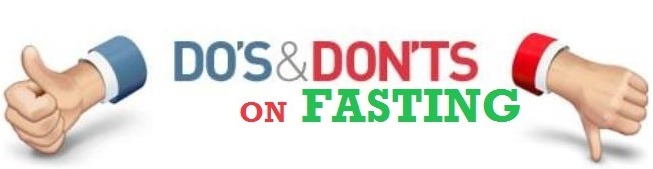 Dos and Donts of Fasting
